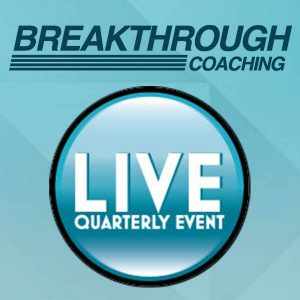 Breakthrough Coaching Live Quarterly Seminar – Dallas, TX @ Dallas/Ft. Worth Marriott Solana | Westlake | Texas | United States